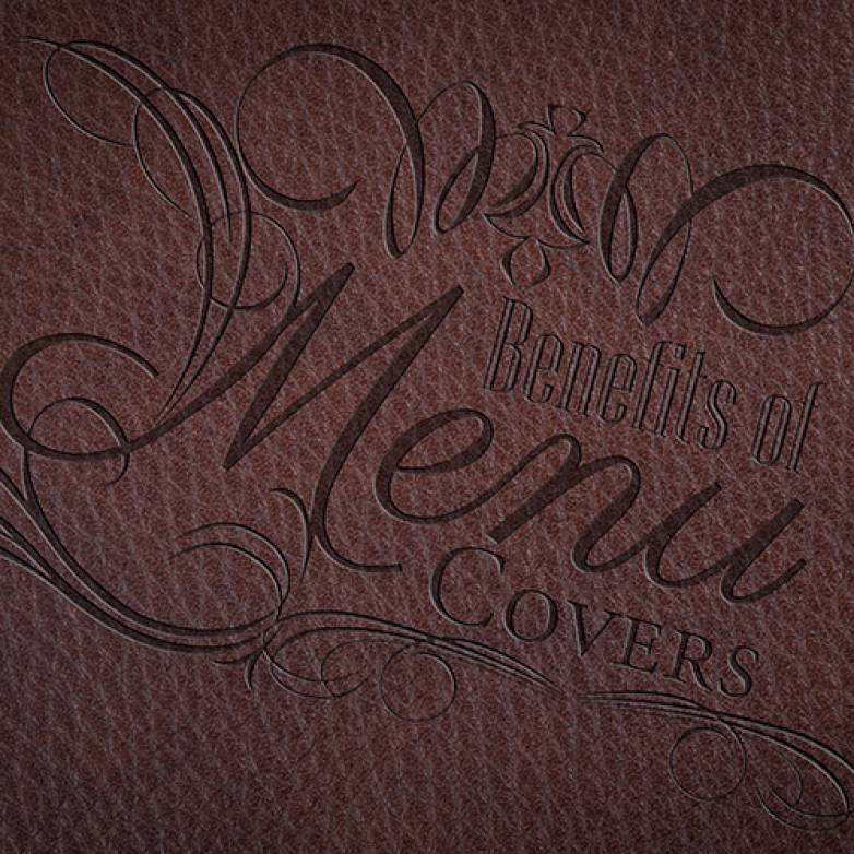 Benefits of Menu Covers